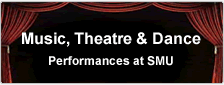 Arts Performances at SMU